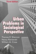 Cover of: Urban problems in sociological perspective by Thomas R. Shannon