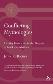 Conflicting Mythologies by John Kenneth Riches