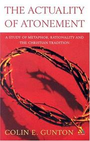 The actuality of atonement by Colin E. Gunton