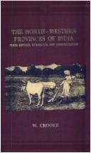 The North-Western Provinces of India by William Crooke