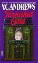 Tarnished gold by V. C. Andrews