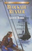 Cover of: Blockade runner by Gilbert Morris
