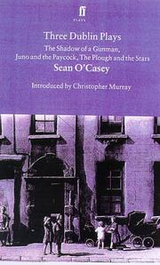 Three Dublin plays by Sean O'Casey