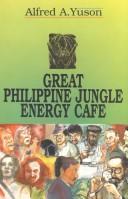 Great Philippine jungle energy cafe PDF