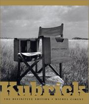 Kubrick by Michel Ciment