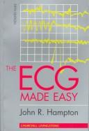 The ECG made easy by John R. Hampton