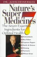 Cover of: Nature's super 7 medicines by John Heinerman