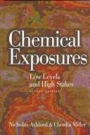 Chemical exposures by Nicholas Askounes Ashford