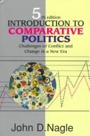 Introduction to comparative politics by John D. Nagle