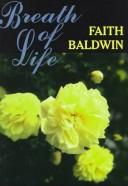 Cover of: Breath of life by Faith Baldwin