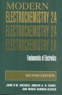 Modern electrochemistry by J. O&#39;M Bockris
