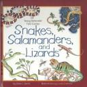 Snakes, salamanders, and lizards by Diane L. Burns