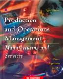 Production and operations management by Richard B. Chase