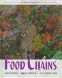Cover of: Food chains by Alvin Silverstein