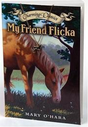My Friend Flicka Book (Charming Classics)