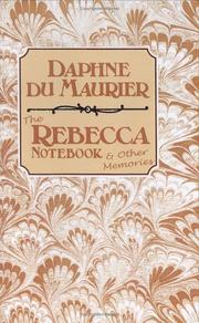 The Rebecca notebook and other memories by Daphne Du Maurier