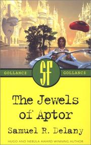 The jewels of Aptor by Samuel R. Delany