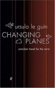 Cover of: Changing Planes (Gollancz) by Ursula K. Le Guin