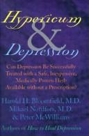 Hypericum & depression by Harold H. Bloomfield