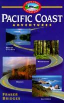 Pacific Coast Adventures by Fraser Bridges