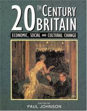 Twentieth-century Britain; economic, social, and cultural change