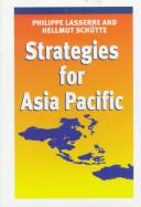 Strategies for Asia Pacific by Philippe Lasserre