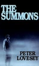 The summons by Peter Lovesey, Peter Lovesey