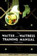 The waiter and waitress training manual by Sondra J. Dahmer