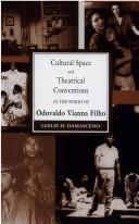 Cultural space and theatrical conventions in the works of Oduvaldo Vianna Filho by Leslie Hawkins Damasceno
