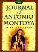 Journal of Antonio Montoya by Rick Collignon