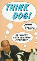 Think dog! by Fisher, John