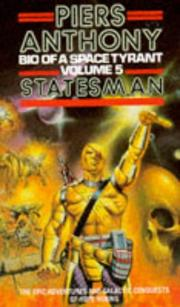 Bio of a Space Tyrant, Vol. 1 by Piers Anthony