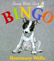 Cover of: Bingo by Rosemary Wells