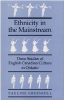 Ethnicity in the mainstream by Pauline Greenhill