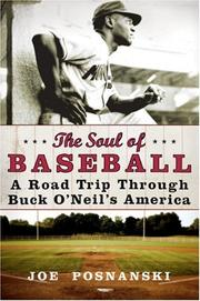 The Soul of Baseball by Joe Posnanski