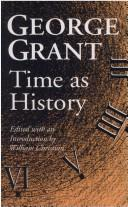 Time as history by George Parkin Grant