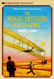 The Wright brothers at Kitty Hawk by Donald J. Sobol