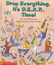Cover of: Drop everything, it's D.E.A.R. time! by Ann McGovern