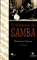 O mistério do samba by Hermano Vianna