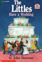 Cover of: The Littles Have A Wedding (Littles) by John Peterson