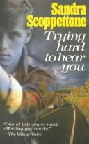 Trying hard to hear you by Sandra Scoppettone