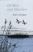 Of men and marshes by Paul Lester Errington