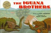 The iguana brothers, a tale of two lizards by Tony Johnston
