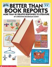 Better Than Book Reports (Grades 2-6) PDF