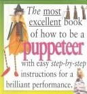 The most excellent book of how to be a puppeteer PDF