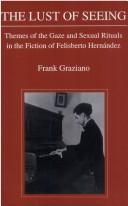 The lust of seeing by Frank Graziano