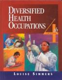 Diversified health occupations by Louise Simmers