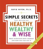 The Simple Secrets for Becoming Healthy, Wealthy, and Wise PDF