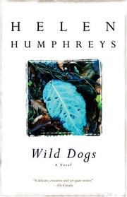 Wild dogs by Helen Humphreys