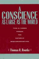 A conscience as large as the world by Thomas R. Rourke